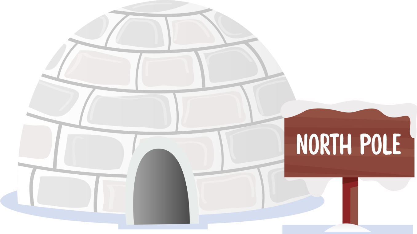 An igloo with a north pole sign outside